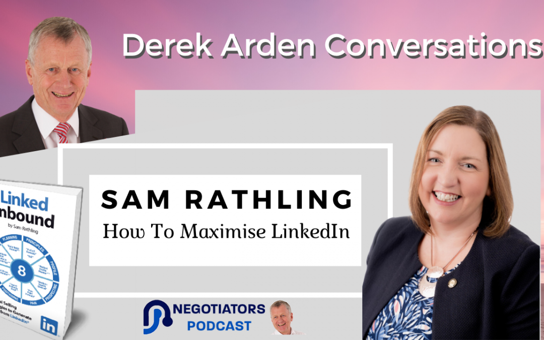 sam rathling in conversation with derek arden about LinkedIn