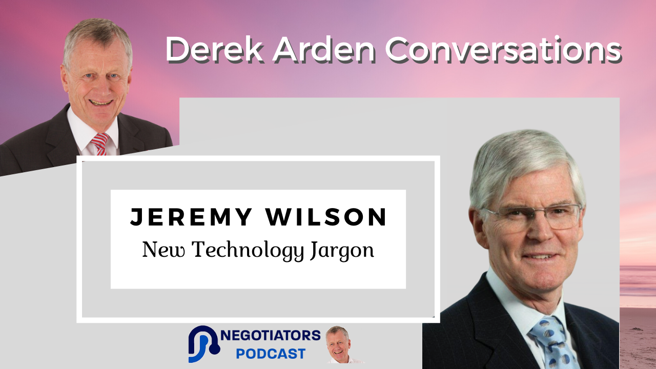 New technology Derek Arden Conversation With Jeremy Wilson