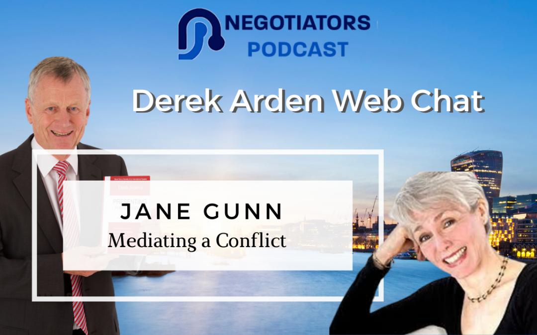 Derek Arden Web Chat – Jane Gunn – Mediating a Conflict