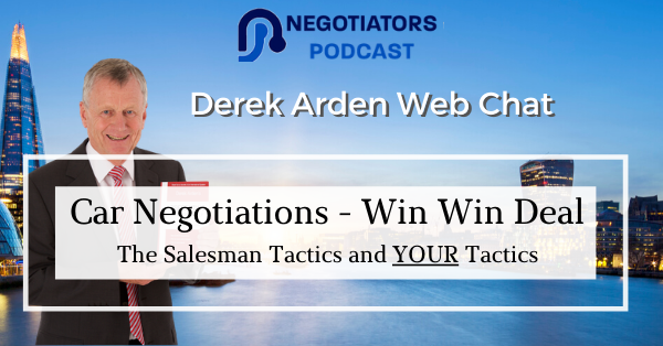 Car Negotiations – A Win Win Good Deal – Derek Arden