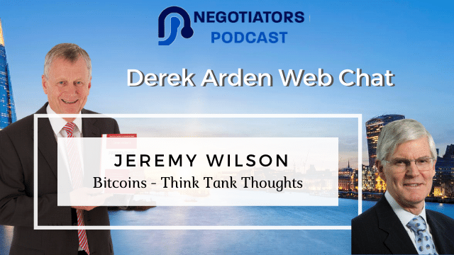 Bitcoins – Think Tank Thoughts – Jeremy Wilson with Derek Arden