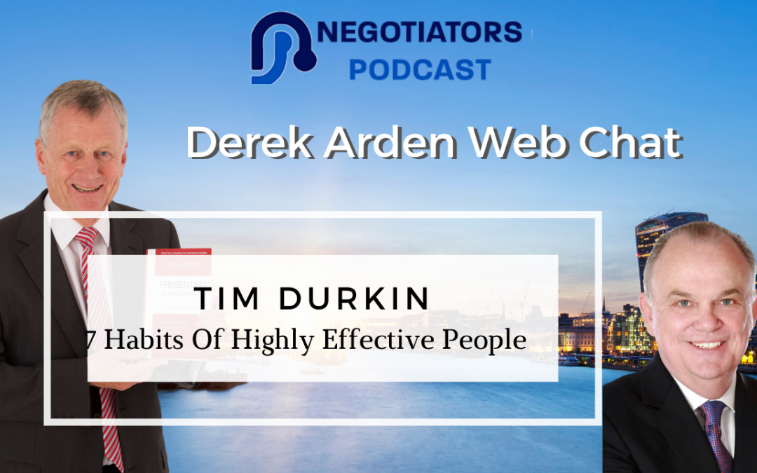 7 Habits Of Highly Effective People – Tim Durkin Friend Of Steven Covey