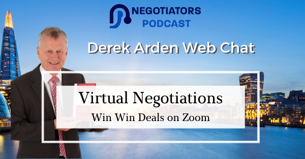 Virtual Negotiations via Zoom – Derek Arden