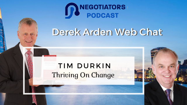 Thriving On Change – Tim Durkin and Derek Arden