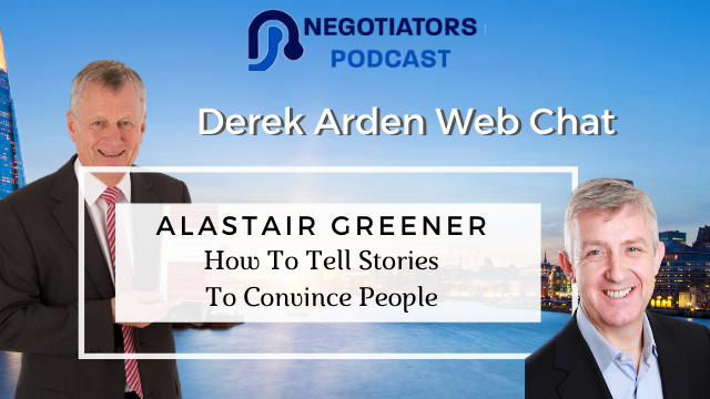 How To Tell Stories To Convince People – Alastair Greener and Derek Arden