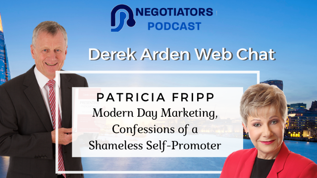 Modern-Day Marketing: Confessions of a Shameless Self-promoter Patricia Fripp