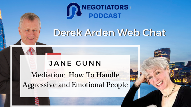 Mediation:  How To Handle Aggressive and Emotional People – Jane Gunn