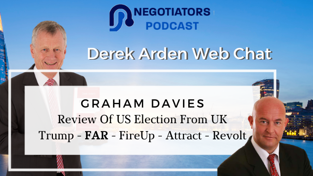 Review Of US Election From UK - Trump - FAR - FireUp, Attract, Revolt - Graham Davies