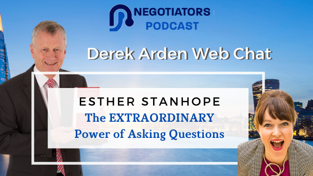 The Extraordinary Power Of Asking Questions – Derek With Esther Stanhope