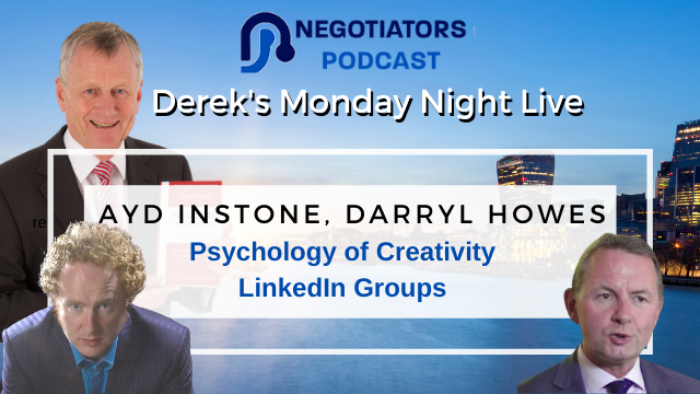 Psychology Of Creativity and LinkedIn – Derek Arden with Guests