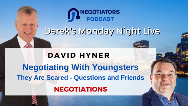 Negotiating With Youngsters – They Are Scared – Questions and Friends – Derek Arden and David Hyner