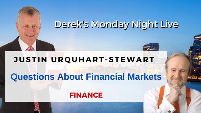 Questions About Financial Markets – Justin Urquhart-Stewart with Derek Arden