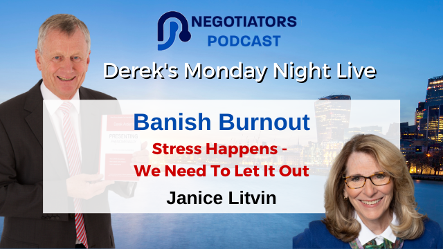 Banish Burnout – Stress Happens – we need to let it out – Janice Litvin