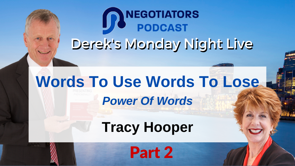Words To Use and Words To Lose – Derek Arden – Tracy Hooper Part 2